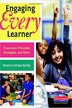 Engaging Every Learner: Classroom Principles, Strategies, And Tools by Patty Vitale-Reilly
