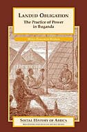 Book Landed Obligation: The Practice Of Power In Buganda by Holly Elisabeth Hanson