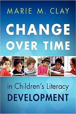 Book Change Over Time Updated by Marie Clay