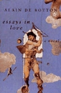 Book Essays in Love: A Novel by Botton A de
