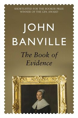 Book The Book Of Evidence: by John Banville