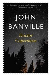 Book Doctor Copernicus by John Banville