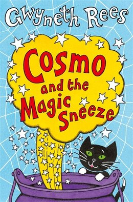 Book Cosmo And The Magic Sneeze by Gwyneth Rees
