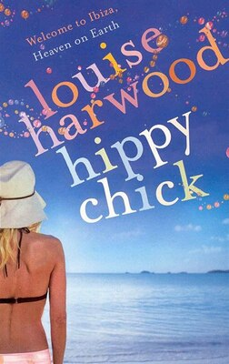 Book HIPPY CHICK by Louise Harwood