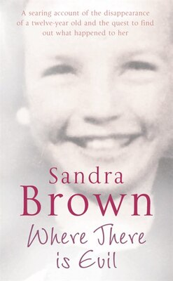 Book Where There Is Evil by Sandra Brown