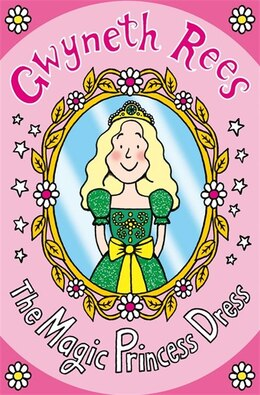 Book The Magic Princess Dress by Gwyneth Rees