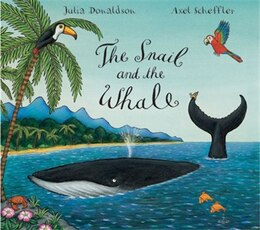 Book The Snail and the Whale by Julia Donaldson