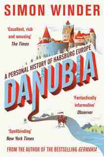 Danubia by Simon Winder