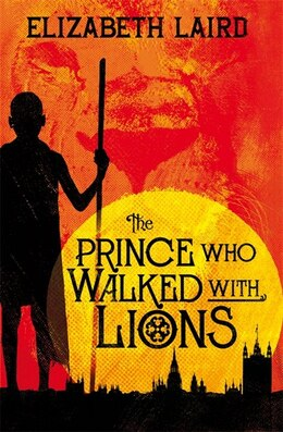Book The Prince Who Walked With Lions by Elizabeth Laird