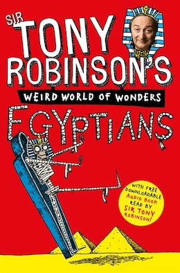 Book Tony Robinson's Weird World Of Wonders! Egyptians by Sir Tony Robinson