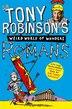 Tony Robinson's Weird World Of Wonders! Romans by Sir Tony Robinson