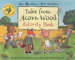 Book Tales From Acorn Wood Activity Book by Julia Donaldson