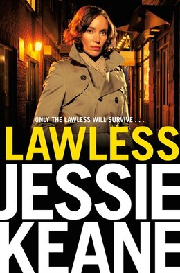 Book Lawless by Jessie Keane