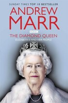 The Diamond Queen: Elizabeth Ii & Her People