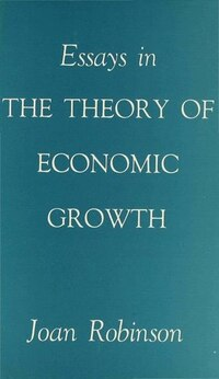 Essays In The Theory Of Economic Growth