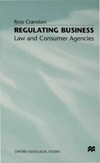 Regulating Business: Law And Consumer Agencies