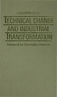 Technical Change And Industrial Transformation: The Theory And An Application To The Semiconductor…