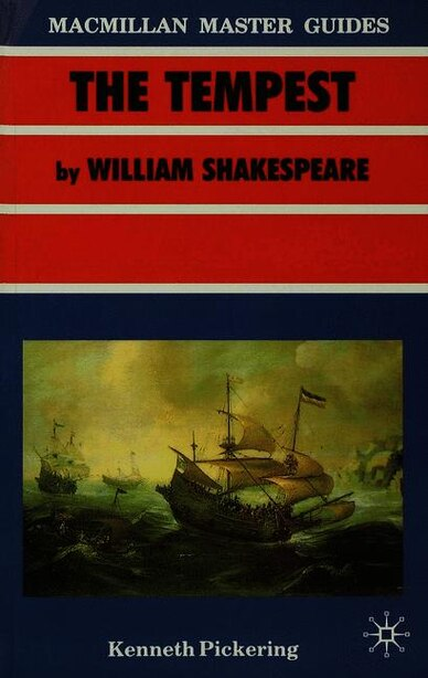 Shakespeare: The Tempest by Kenneth Pickering