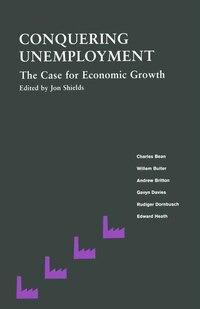 Conquering Unemployment: The Case For Economic Growth