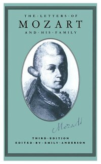 The Letters Of Mozart And His Family