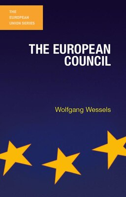 Book The European Council by Wolfgang Wessels