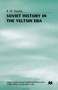 Soviet History In The Yeltsin Era