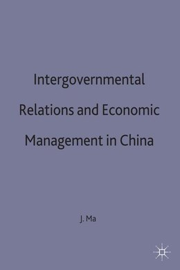 Book Intergovernmental Relations & Economy by Jun Ma