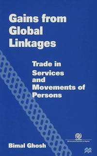 Gains From Global Linkages: Trade In Services And Movements Of Persons