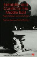 Instability And Conflict In The Middle East: People, Petroleum And Security Threats