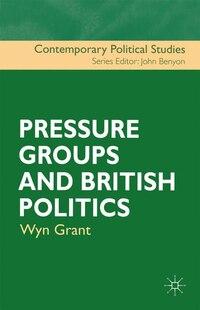 Pressure Groups And British Politics