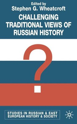 Book Challenging Traditional Views of Russian History by Stephen G. Wheatcroft