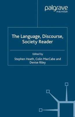 Book The Language, Discourse, Society Reader by Stephen Heath