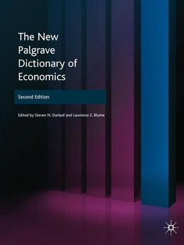 Book The New Palgrave Dictionary of Economics by Steven N. Durlauf