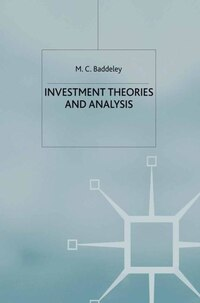 Investment: Theories and Analyses