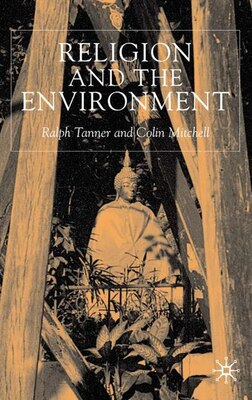 Book Religion And The Environment by Ralph Tanner