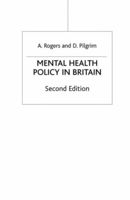 Book Mental Health Policy in Britain, Second Edition by Anne Rogers