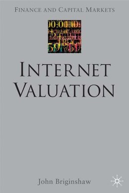 Book Internet Valuation: The Way Ahead by John Briginshaw