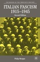 Italian Fascism, 1915-1945, Second Edition