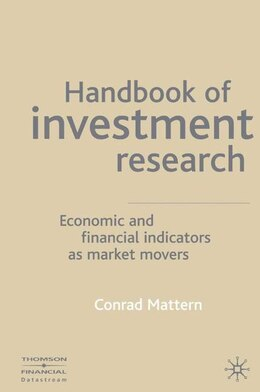 Book Handbook of  Investment Research: Economic and Financial Indicators as Market Movers by Conrad Michael Mattern