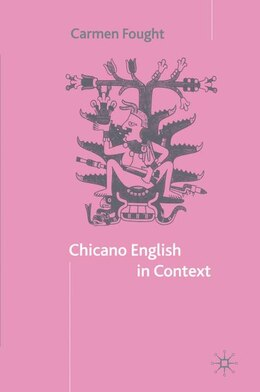 Book Chicano English in Context by Carmen Fought