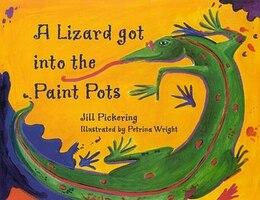 Book LIZARD GOT INTO THE PAINT POTS by Jill Pickering