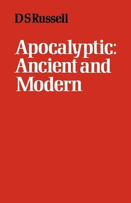 Book Apocalyptic Ancient And Modern by D. S. Russell