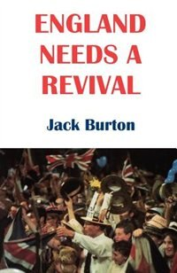 Book England Needs a Revival by Jack Burton