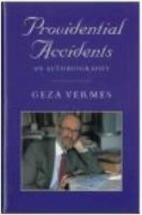 Book Providential Accidents: An Autobiography by Geza Vermes