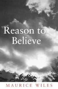 Book Reason To Believe by Maurice Wiles