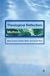 Book Theological Reflection: Methods by Elaine Graham