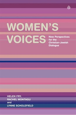 Book Women's Voices: New Perspectives For The Christian Jewish Dialogue by Helen Fry