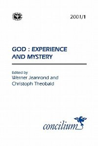Book Concilium 2001/1 God: Experience And Mystery by Christoph Theobald