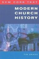 Book Modern Church History by Tim Grass
