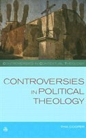 Book Controversies In Political Theology: Development or Liberation? by Thia Cooper